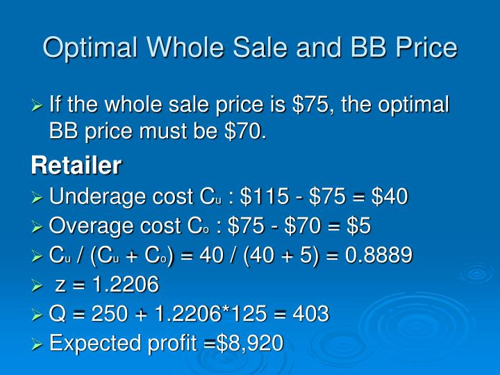 Optimal Whole Sale and BB Price