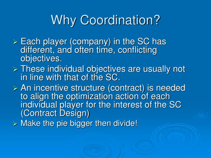 Why Coordination?