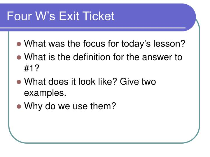Four W's Exit Ticket