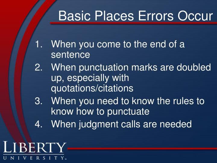Basic Places Errors Occur