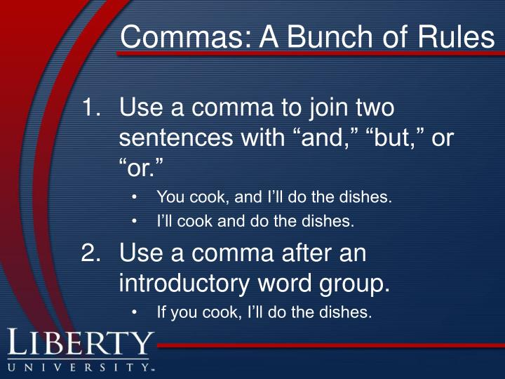 Commas: A Bunch of Rules