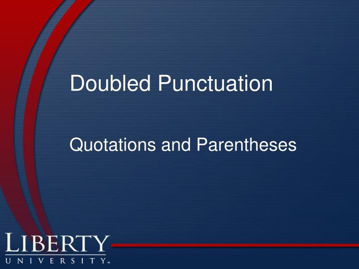 Doubled Punctuation