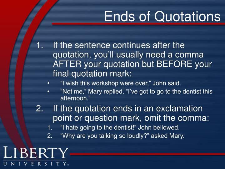 Ends of Quotations