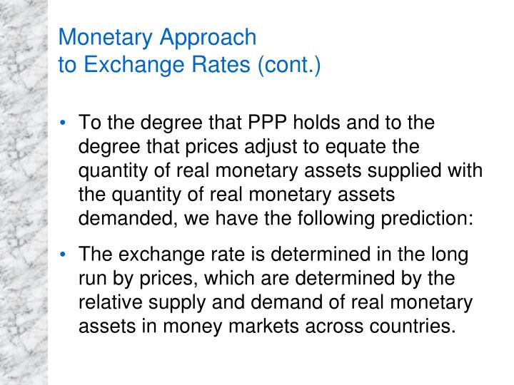 Monetary Approach