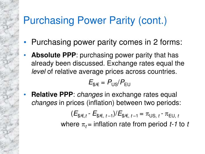 Purchasing Power Parity (cont.)