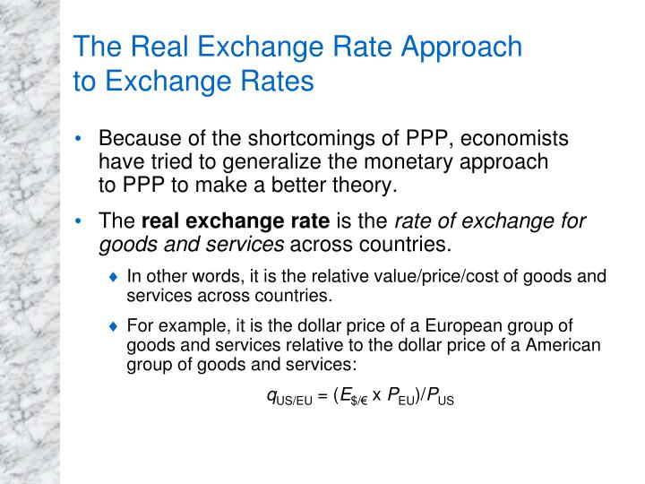 The Real Exchange Rate Approach