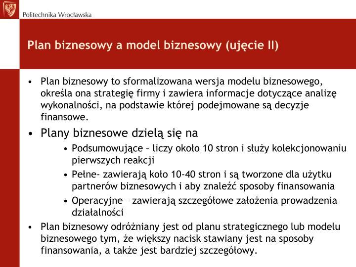Plan biznesowy a model biznesowy (ujęcie II)