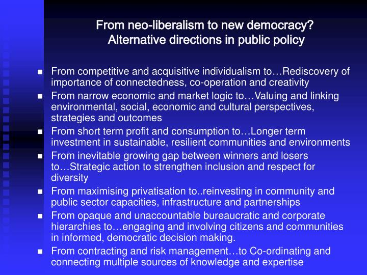 From neo-liberalism to new democracy?