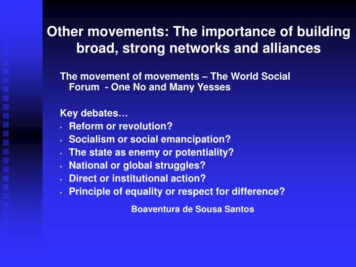 Other movements: The importance of building broad, strong networks and alliances
