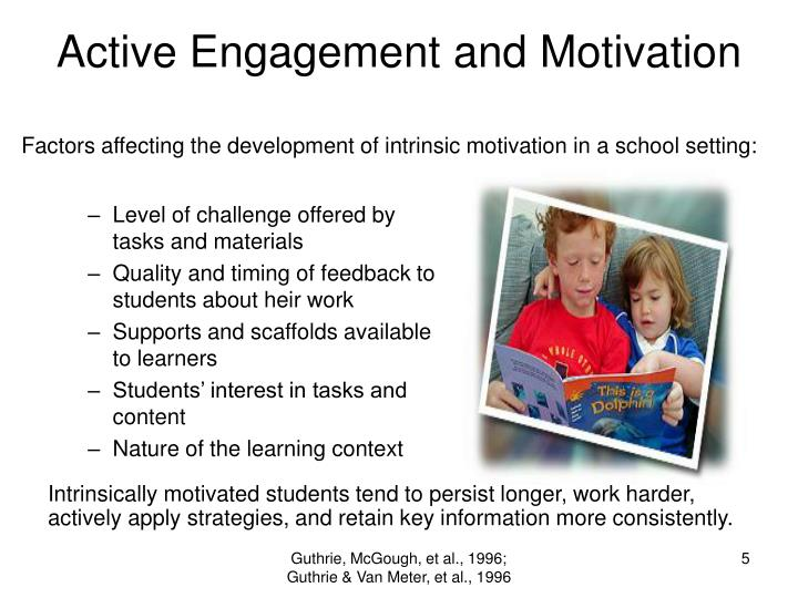 Active Engagement and Motivation