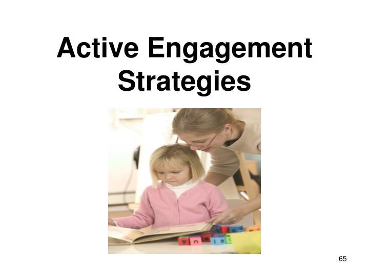 Active Engagement Strategies
