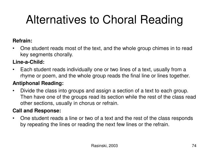 Alternatives to Choral Reading