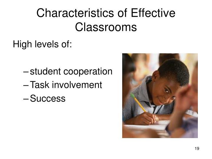 Characteristics of Effective Classrooms