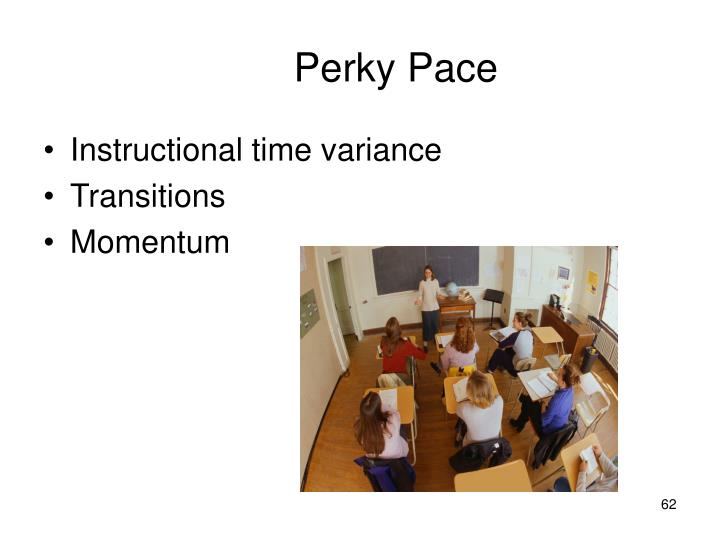 Perky Pace