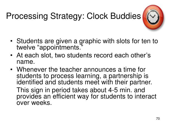 Processing Strategy: Clock Buddies