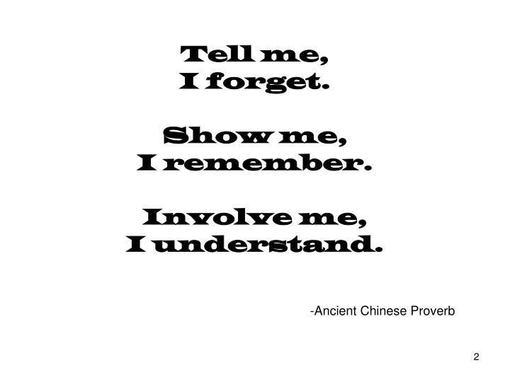 Tell me,