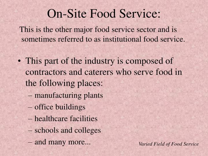 On-Site Food Service: