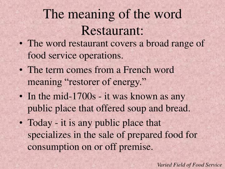 The meaning of the word restaurant
