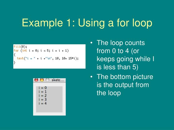 Example 1: Using a for loop