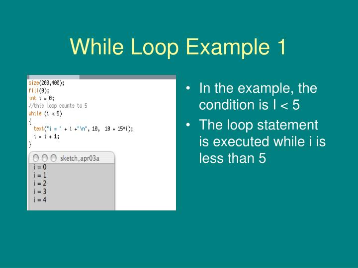 While Loop Example 1