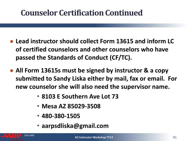 Counselor Certification Continued
