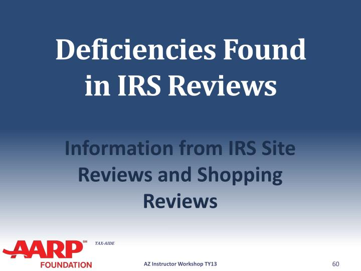 Deficiencies Found in IRS Reviews