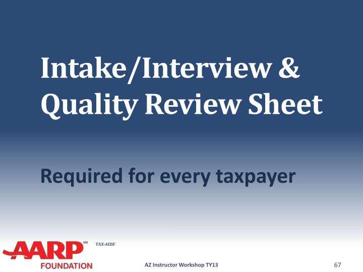 Intake/Interview & Quality Review Sheet