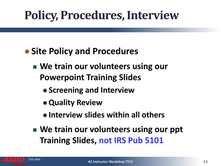 Policy, Procedures, Interview