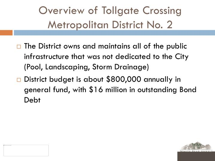 Overview of Tollgate Crossing Metropolitan District No. 2