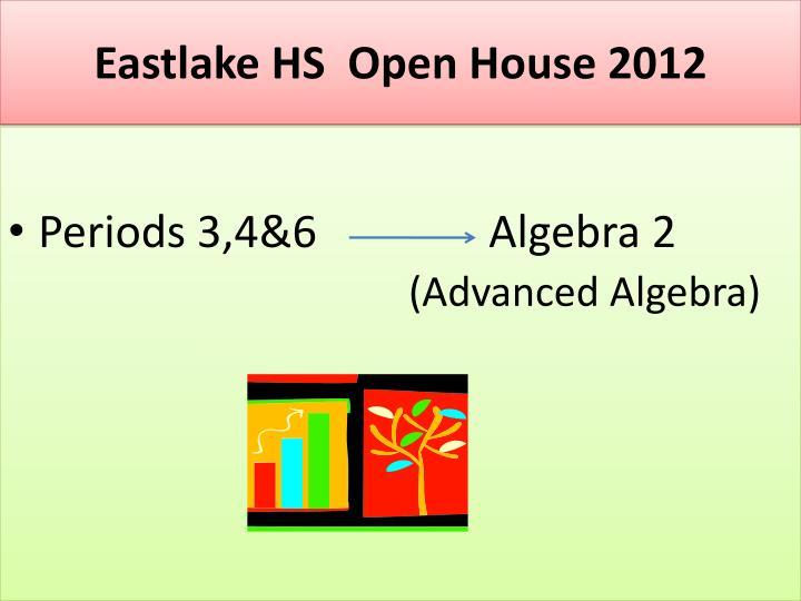 Eastlake HS  Open House 2012