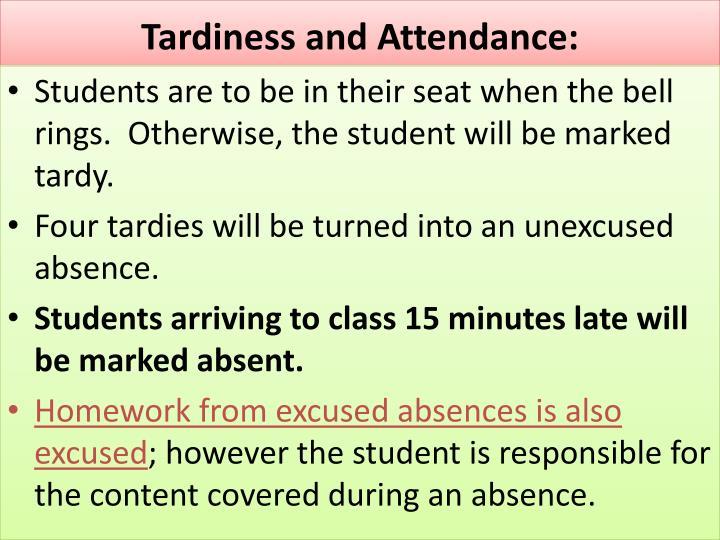 Tardiness and Attendance: