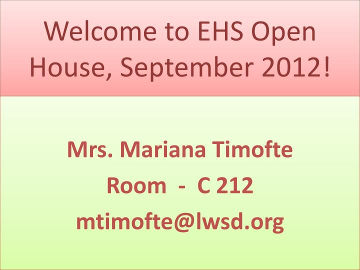 Welcome to EHS Open House,