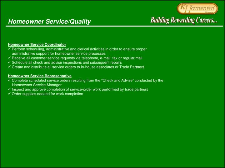 Homeowner Service/Quality