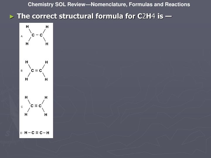 The correct structural formula for C
