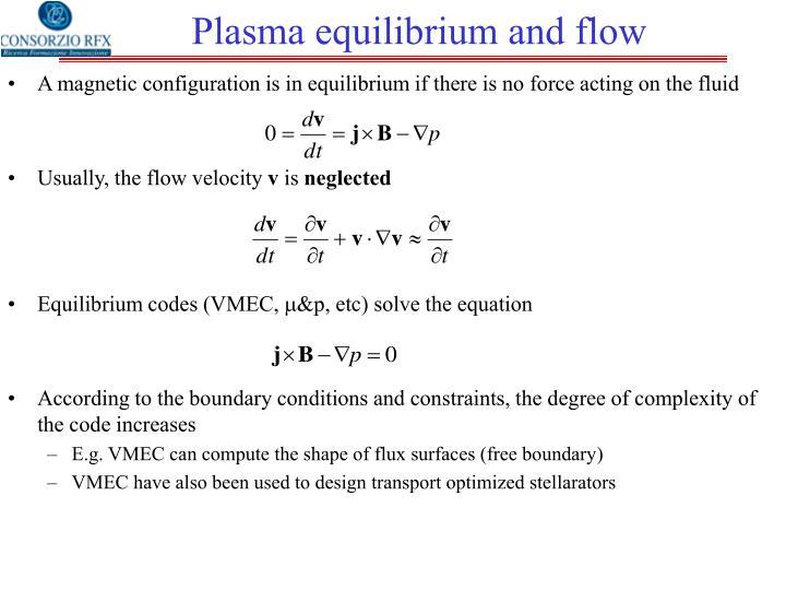 Plasma equilibrium and flow