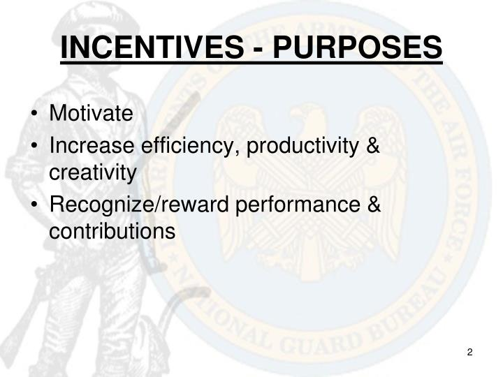 Incentives purposes