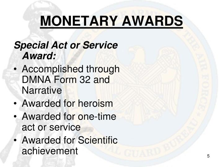 MONETARY AWARDS