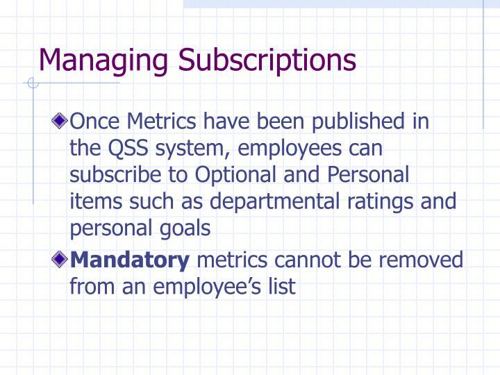 Managing Subscriptions