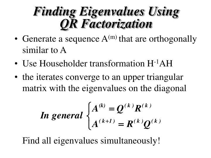 Finding Eigenvalues Using