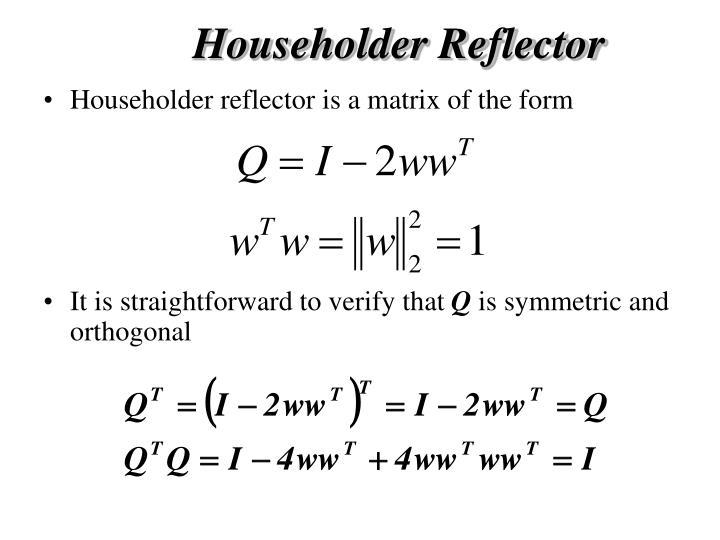 Householder Reflector