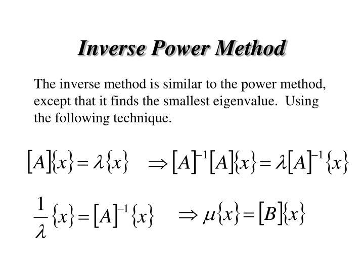 Inverse Power Method