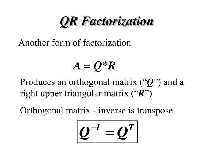 QR Factorization
