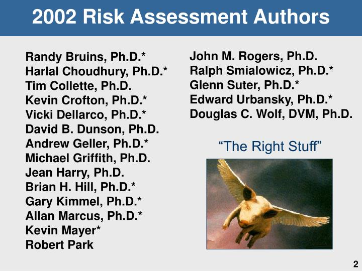 2002 Risk Assessment Authors