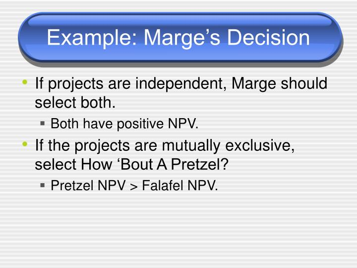 Example: Marge's Decision