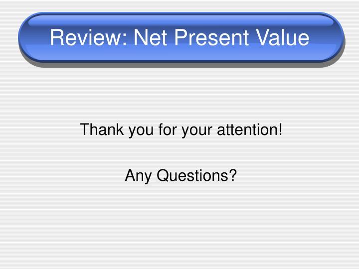 Review: Net Present Value