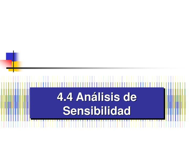 4.4 Análisis de Sensibilidad