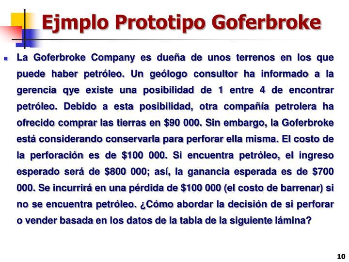 Ejmplo Prototipo Goferbroke