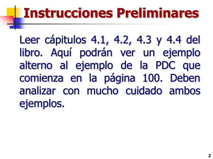 Instrucciones Preliminares