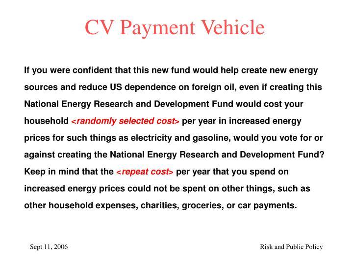 CV Payment Vehicle