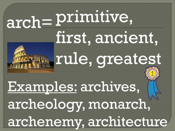 primitive, first, ancient, rule, greatest